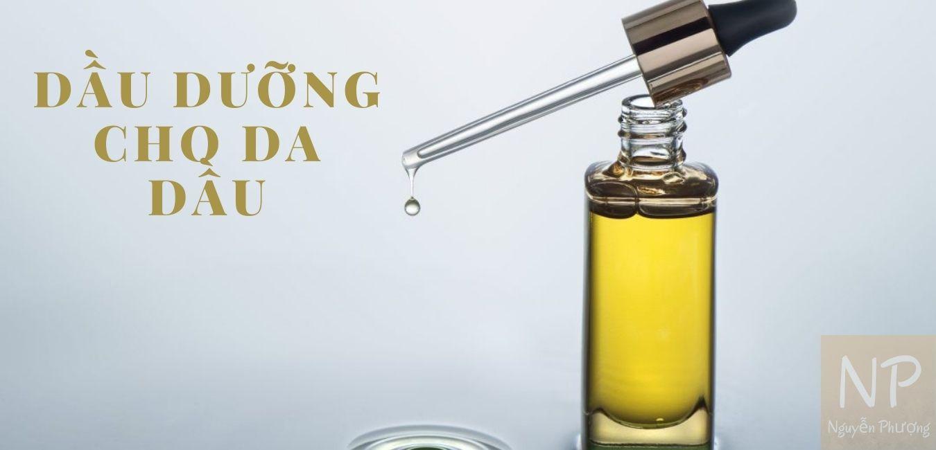 Dầu dưỡng cho da dầu
